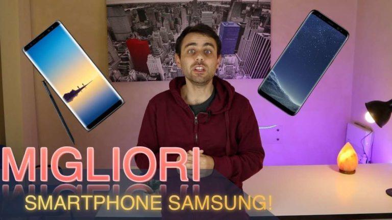 Migliori Smartphone Samsung: la guida per gli appassionati