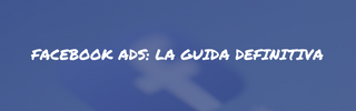Facebook ads guida definitiva - widget